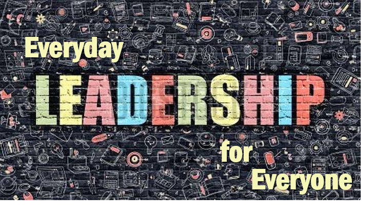 Leadership Skills are needed for Everyone
